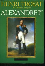 Alexandre 1er. Le Sphinx Du Nord. - Couverture - Format classique