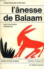 L'Anesse De Balaam, Dans Une Favelle Bresilienne - Couverture - Format classique
