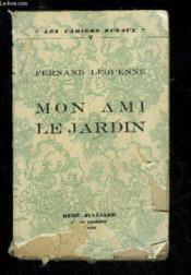 Mon Ami Le Jardin - Les Cahiers Ruraux V - Couverture - Format classique