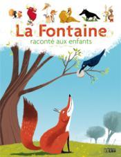 La Fontaine raconté aux enfants - Couverture - Format classique