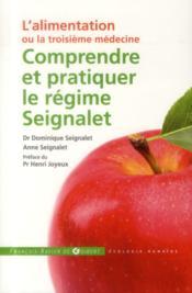 Comprendre et pratiquer le régime Seignalet - Couverture - Format classique