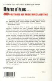Délits d'élus t.1 ; 400 politiques aux prises avec la justice - 4ème de couverture - Format classique