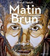Matin brun - Couverture - Format classique