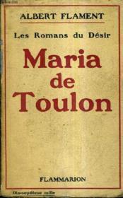 Maria De Toulon - Les Romans Du Desir. - Couverture - Format classique