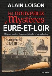 Les nouveaux mystères d'Eure-et-Loire - Couverture - Format classique