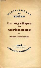 La Mystique Du Surhomme - Bibliotheque Des Idees. - Couverture - Format classique