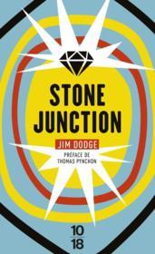 Stone junction - Couverture - Format classique