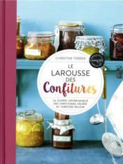 Le Larousse des confitures ; la saveur incomparable des confitures, gelées et compotes maison - Couverture - Format classique