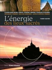 L'énergie des lieux sacrés - Couverture - Format classique
