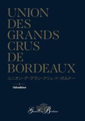 Union des grands crus de Bordeaux (15e édition) - Couverture - Format classique