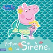 Peppa Pig ; Peppa la sirène - Couverture - Format classique