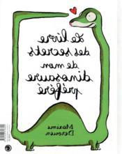 Le livre des secrets de mon dinosaure préféré - 4ème de couverture - Format classique