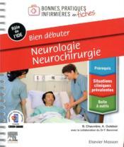 Bien débuter ; neurologie-neurochirurgie - Couverture - Format classique