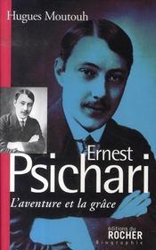 L'aventure et la grâce ; ernest psichari,1883- 1941 - Intérieur - Format classique