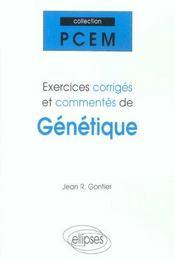 Exercices Corriges Et Commentes De Genetique - Intérieur - Format classique