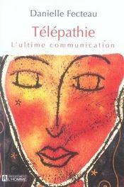 Télépathie ; l'ultime communication - Intérieur - Format classique