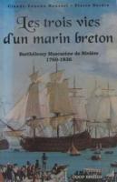 Trois vies d'un marin breton - Couverture - Format classique