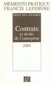 Memento Pratique ; Droit Des Affaires ; Contrats Et Droits De L'Entreprise (Edition 2004) - Intérieur - Format classique