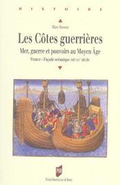 Les cotes guerrieres mer, guerre et pouvoirs au moyen age - Intérieur - Format classique