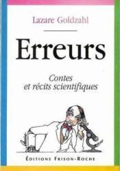 Erreurs Contes Et Recits Scientifiques - Couverture - Format classique