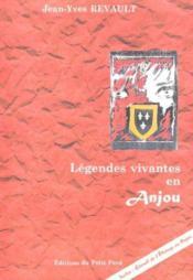 Legendes vivantes en anjou - Couverture - Format classique