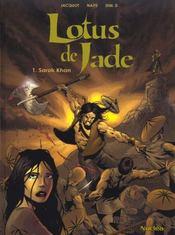 Lotus De Jade T.1 ; Sarok Khan - Intérieur - Format classique