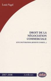 Droit de la négociation commerciale - Couverture - Format classique