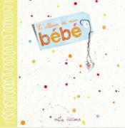telecharger L'album de mon bebe livre PDF en ligne gratuit