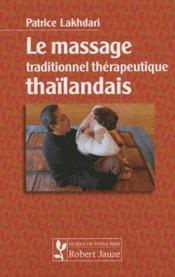 Le massage traditionnel thérapeutique thaïlandais - Couverture - Format classique