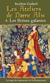 telecharger Les ateliers de dame Alix t.4 – les scenes galantes livre PDF/ePUB en ligne gratuit
