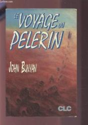 Le voyage du pèlerin - Couverture - Format classique