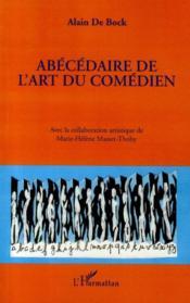 Abécédaire de l'art du comédien - Couverture - Format classique
