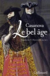 Le bel âge ; fragments d'histoire de ma vie - Couverture - Format classique