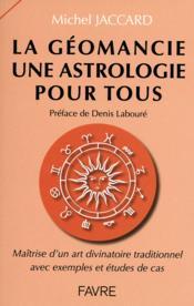 La géomancie une astrologie pour tous - Couverture - Format classique