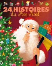 24 histoires du Père Noël - Couverture - Format classique