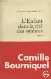Lenfant Dans La Cite Des Ombres. - Couverture - Format classique