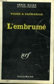 L'Embrume. Collection : Serie Noire N° 1075 - Couverture - Format classique