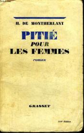 Pitie Pour Les Femmes. - Couverture - Format classique
