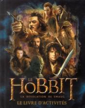 Le Hobbit ; la désolation de Smaug ; le livre d'activités - Couverture - Format classique