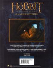 Le Hobbit ; la désolation de Smaug ; le livre d'activités - 4ème de couverture - Format classique