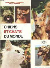 Chiens Et Chats Du Monde - Couverture - Format classique