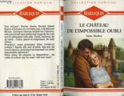 Le Chateau De L'Impossible Oubli - Relative Betrayal - Couverture - Format classique