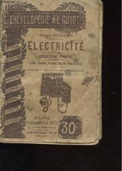 Electricite - Deuxieme Partie - Conseils Pratiques, Formules, Recettes, Plans Et Devis - Couverture - Format classique