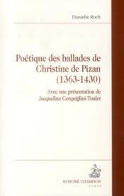 Poétique des ballades de Christine de Pizan (1363-1430) - Couverture - Format classique