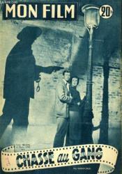 Mon Film N° 419 - Chasse Au Gang - Couverture - Format classique