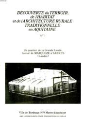 Decouverte Du Terroir, De L'Habitat Et De L'Architecture Rurale Traditionnelle En Aquitaine - N° 1 Et 2 - Couverture - Format classique