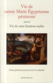 Vie de Sainte Marie Egyptienne pénitente ; vie de saint Syméon stylite - Couverture - Format classique