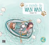 Le monde de Wan Wan t.2 - Couverture - Format classique