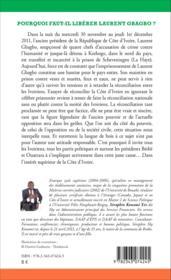 Pourquoi faut-il libérer Laurent Gbagbo ; pour une vraie réconciliation en Côte d'Ivoire - Couverture - Format classique