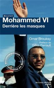 Mohammed VI derrière ses masques - Couverture - Format classique